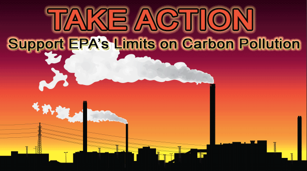Take Action: Tell the EPA to Fight Climate Change