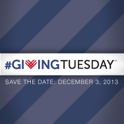 Save the Date: #GivingTuesday, December 3, 2013