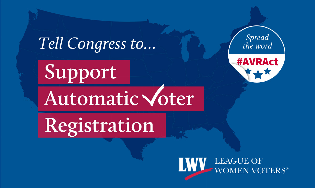 Support the Automatic Voter Registration Act!